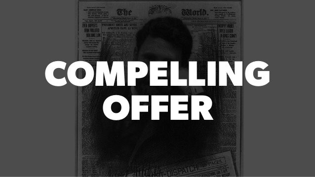 Compelling Offers